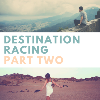 destination racing part two